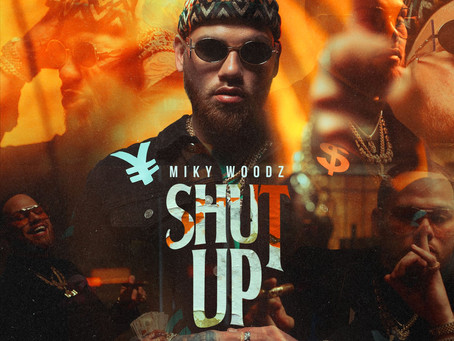 Miky Woodz - Shut Up