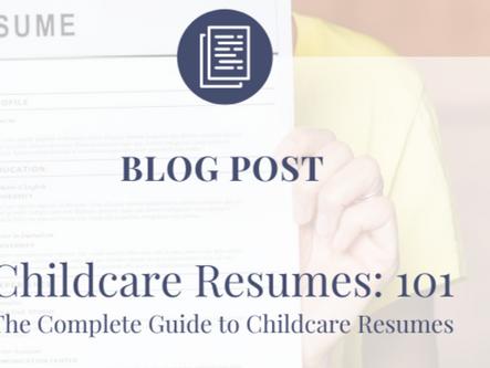 Childcare Resumes: 101
