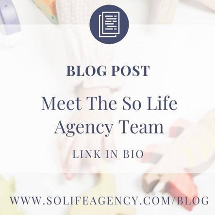 So Life Agency: Meet The Dream Team