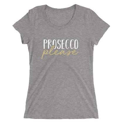 Prosecco Please New Year's Eve Ladies Tee