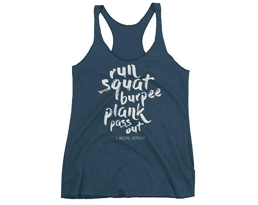 Run, Squat, Burpee, Plank, Pass Out