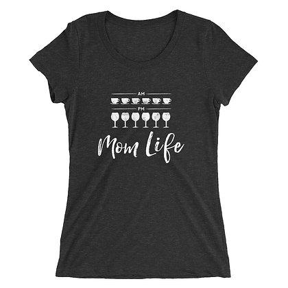 Mom Life Ladies Short Sleeve Tee