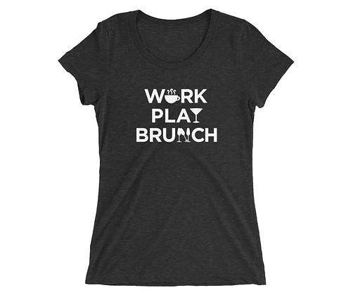 Work Play Brunch Ladies Tee
