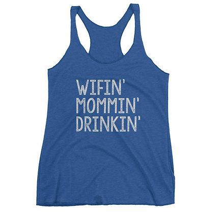 Wifin' Mommin' Drinkin' Tank