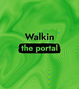 Walkin the Portal_Cover.jpg