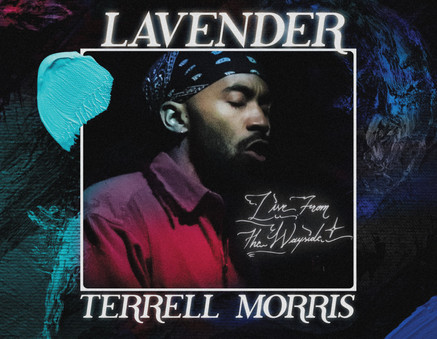 Terrell Morris | Live From The Wayside