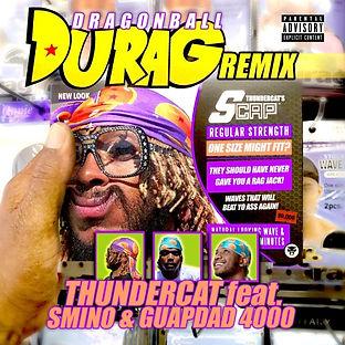 Thundercat - Dragonball Durag Remix.jpg