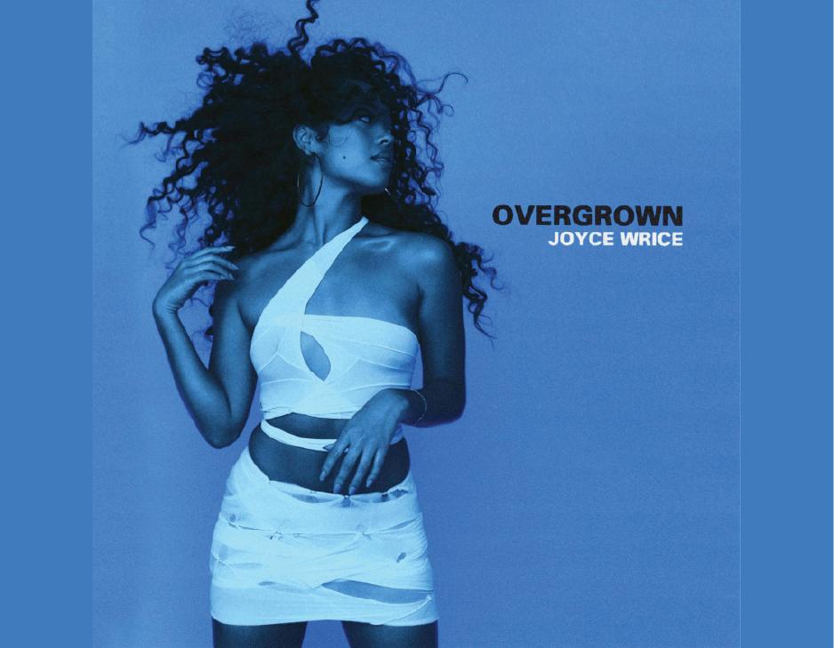 Joyce Wrice | Overgrown
