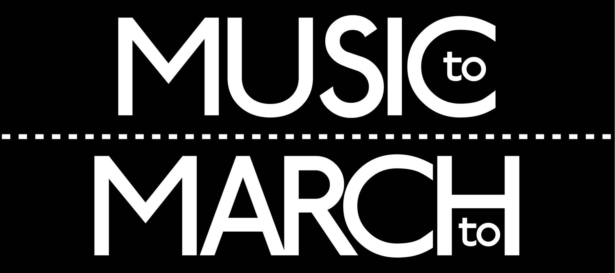 Music to March to