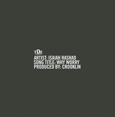 isaiah rashad - why worry.jpg