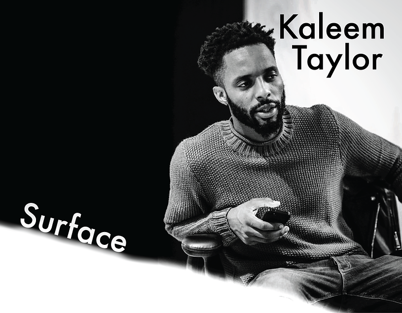 Kaleem Taylor - Surface Final-01.png