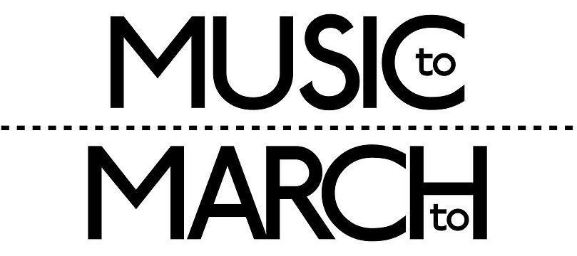 Music to March to | Banner Inverse-01.jp