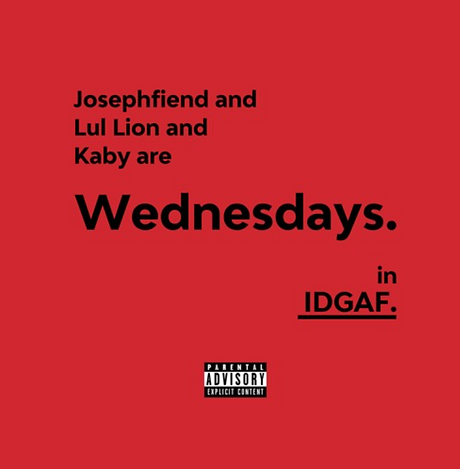Wednesdays - IDGAF.png