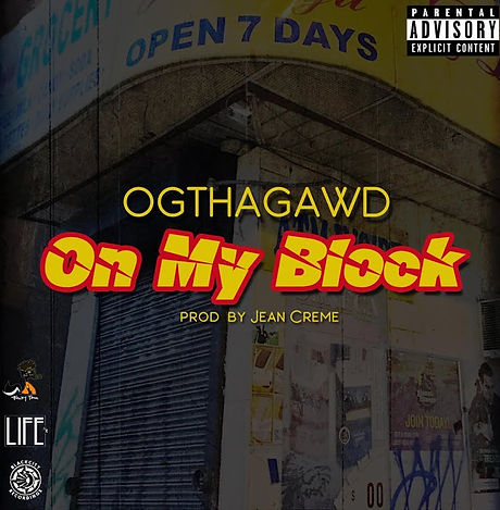 OGTHAGAWD - On My Block.jpg