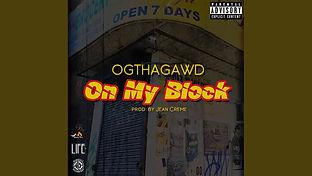 OGTHAGAWD - On My Block.jpg