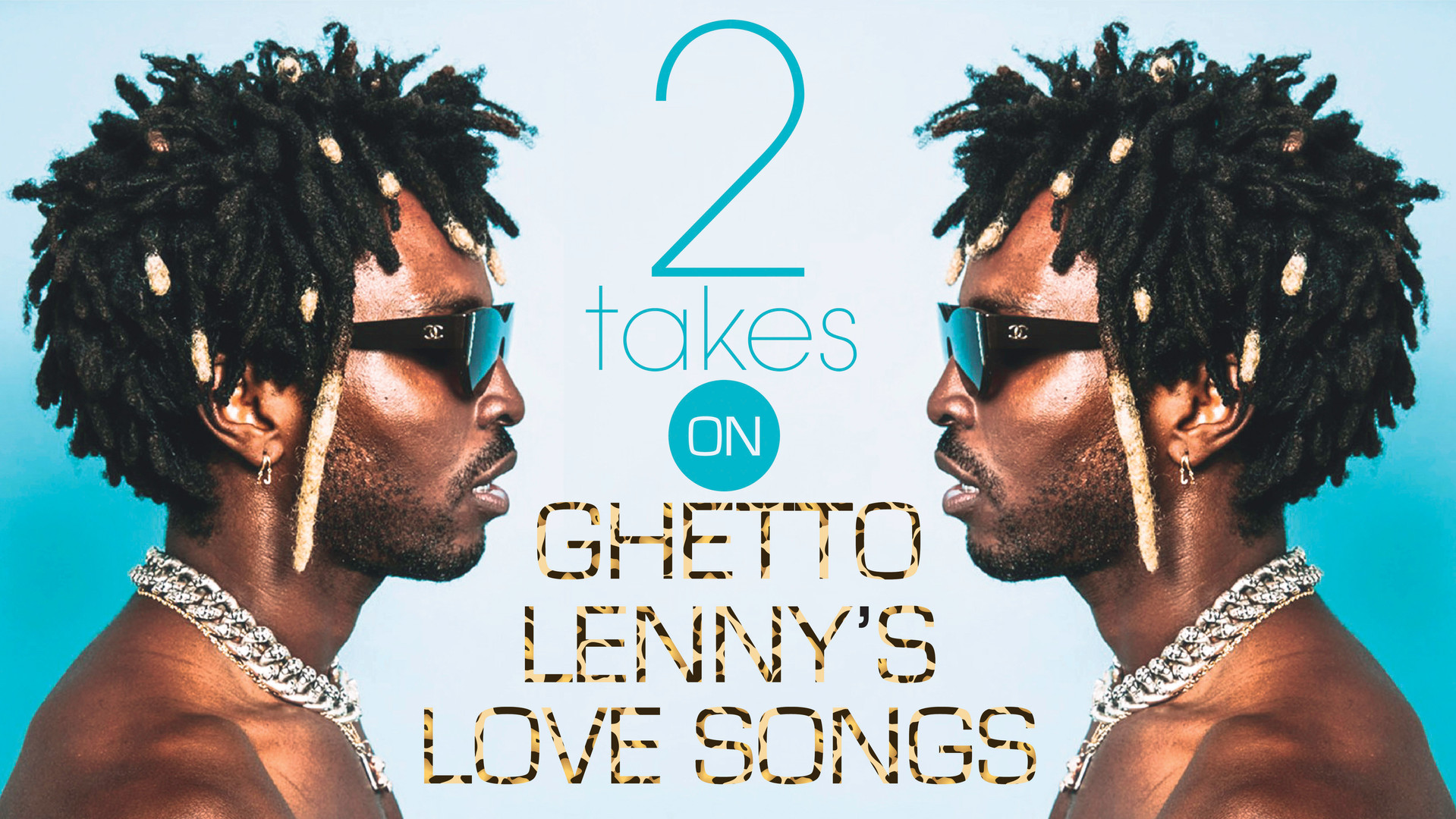 2 Takes | Ghetto Lenny's Love Songs