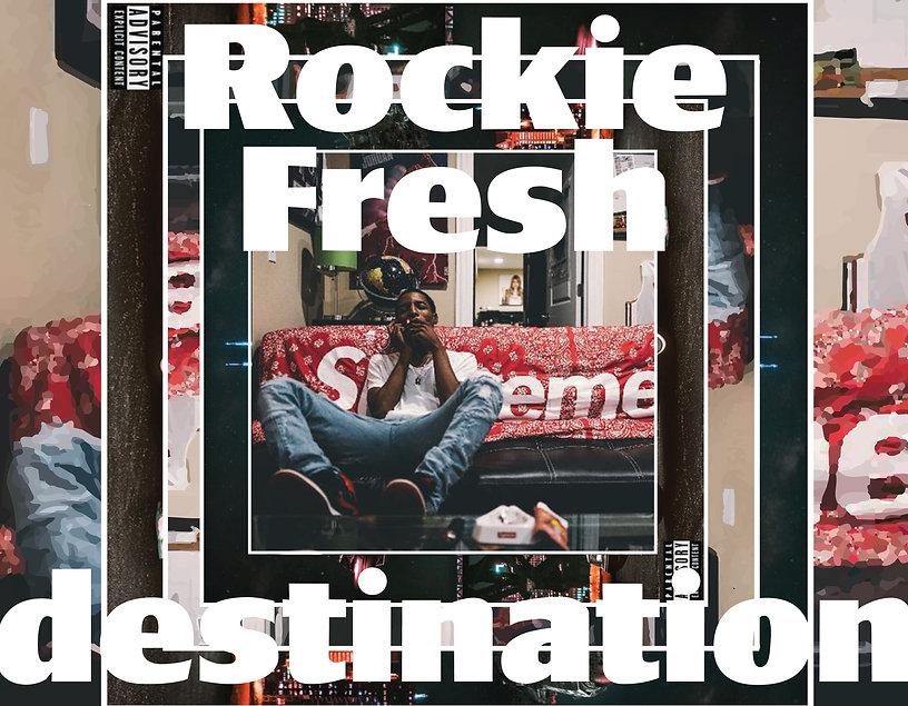 Rockie Fresh - Destination-01.jpg