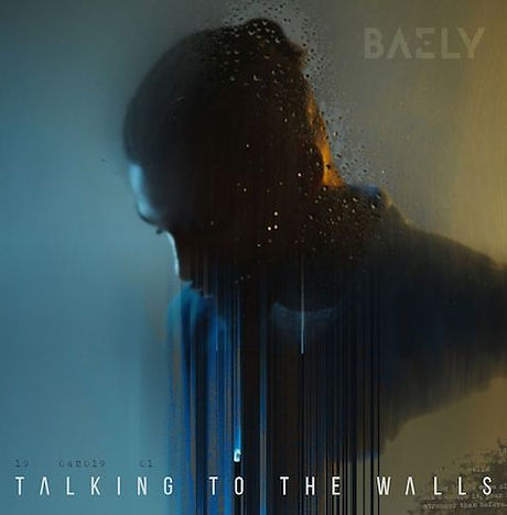 BAELY - Talking to the Walls.jpeg