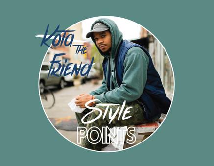 Kota the Friend   Style Points