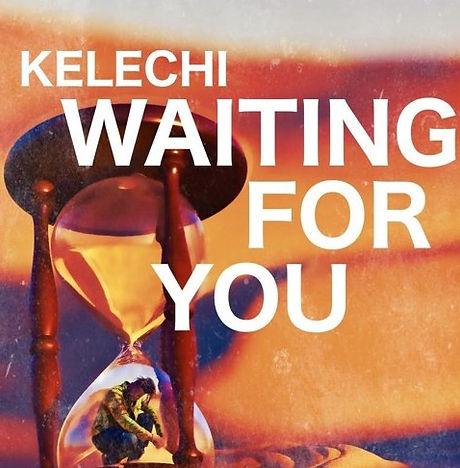 Kelechi - Waiting For You.jpg