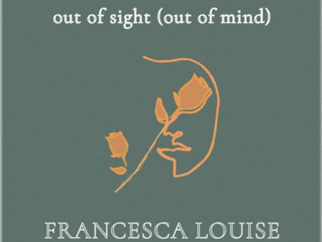 London-Based Francesca Louise Drops Emotionally Daring Acoustic Track, 'Out of Sight (Out of Mind)'