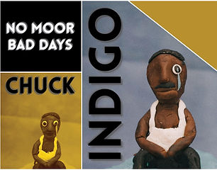 Chuck Indigo - No Moor Bad Days Artwork-