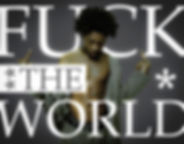 Brent Faiyaz - Fuck The World.jpg