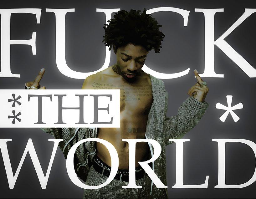Brent Faiyaz - Fuck The World.jpg