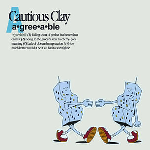 Cautious Clay - Agreeable.jpg