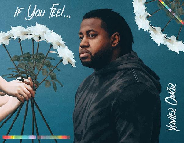 Xavier Omar - if You Feel-01.jpg