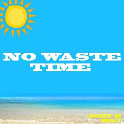 No Waste Time