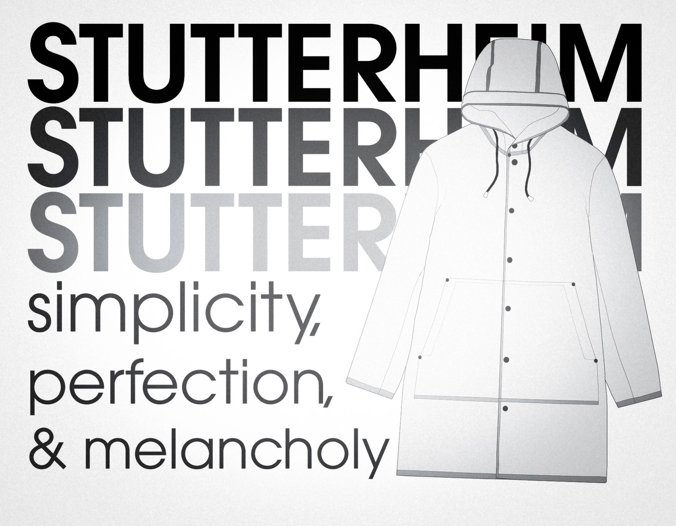 Are You Wearing Stutterheim?
