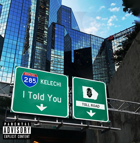 Kelechi - I Told You.png