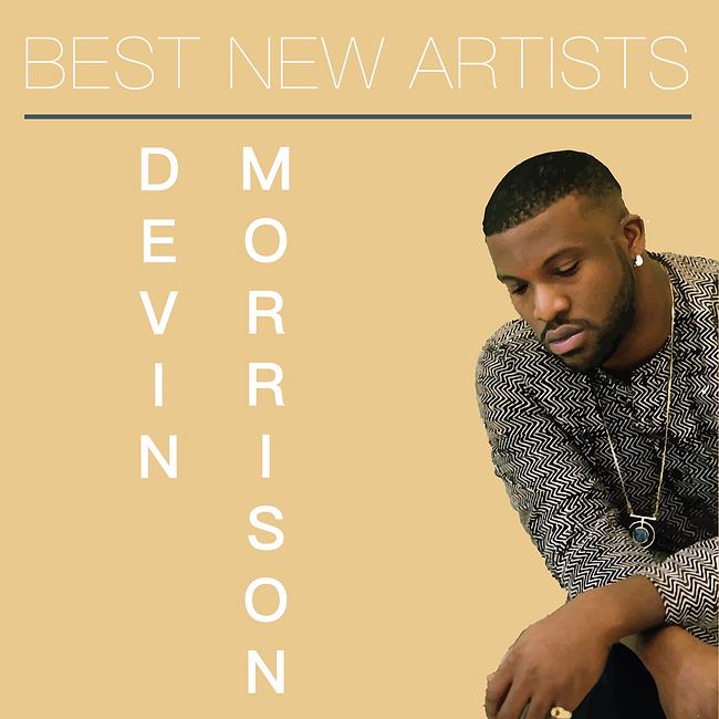 Devin Morrison - Best New Artists-01.png