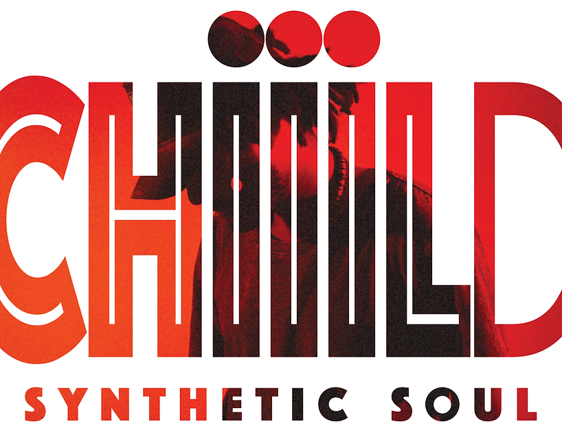 Chiiild - Synthetic Soul-01.png