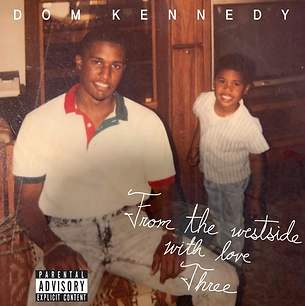 Dom Kennedy - FTWSWL3 Alternate Cover.png