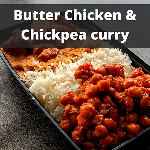 Butter Chicken & Chickpea curry