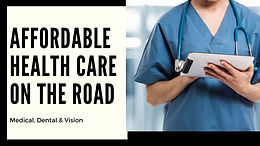 How We Afford Health Care on the Road