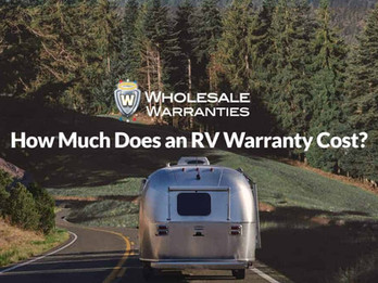 How Much Does A RV Warranty Cost?  Without One, We Spent over $10,000 Out of Pocket!