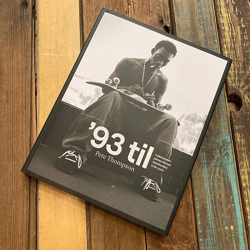 93' Til , Pete Thompson 1990's photo book
