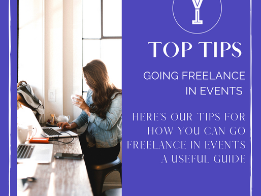 Top Tips For Going Freelance in Events