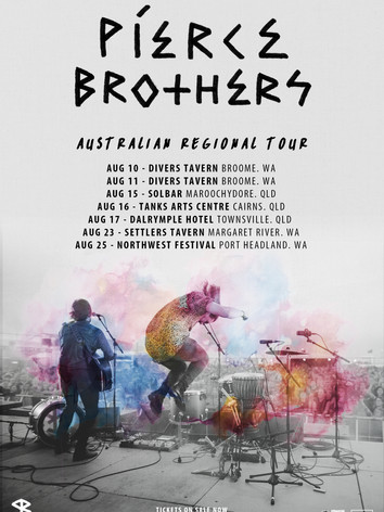 Pierce Brothers - Australian Regional Tour