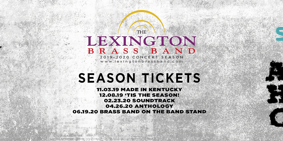 Lexington Brass Band Season Tickets