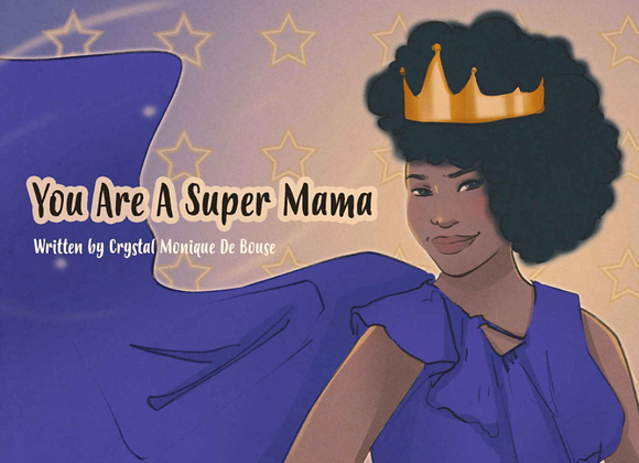 You are a Super Mama - Signed Paperback