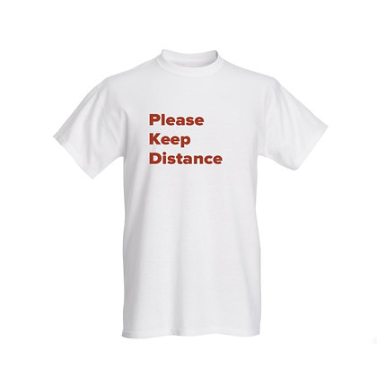 """Please Keep Distance""Unisex T-shirt"