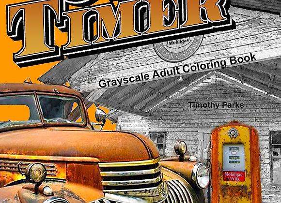 Oldtimer: Oldtimer Grayscale Adult Coloring Book : 43 Oldtimer Images of Vintag