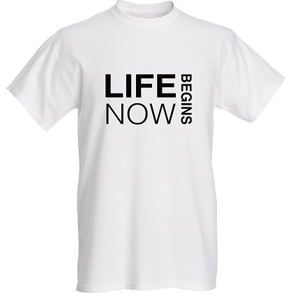 """LIFE BEGINS NOW"" MEN'S TSHIRT"