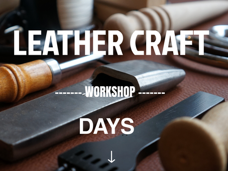 Welcome to Leather Craft Workshop Days