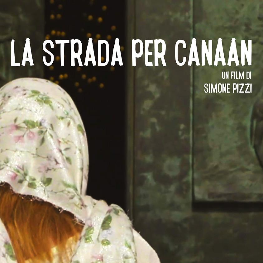 LA STRADA PER CANAAN