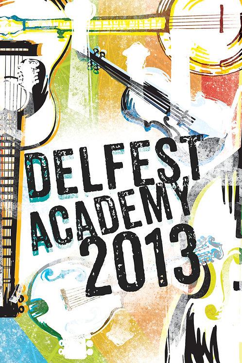 2013 Delfest Academy